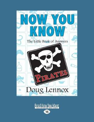 Now You Know Pirates: The Little Book of Answers (Paperback)