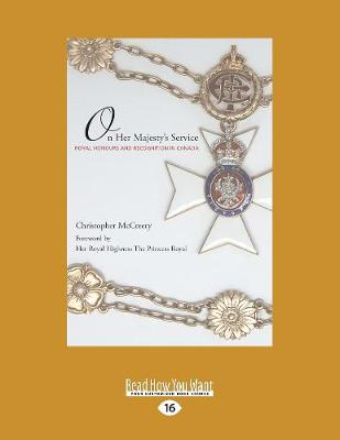 On Her Majesty's Service: Royal Honours and Recognition in Canada (Paperback)