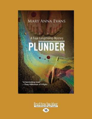 Plunder: A Faye Longchamp Mystery (Paperback)