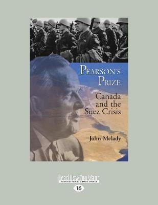 Pearson's Prize: Canada and the Suez Crisis (Paperback)