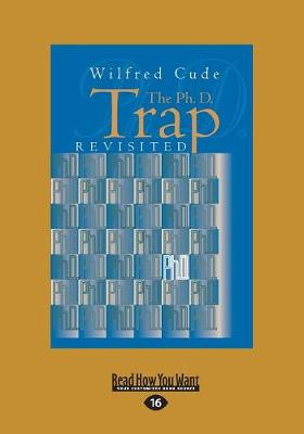 The Ph.D. Trap Revisited (Paperback)
