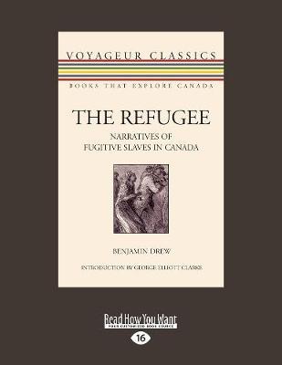 The Refugee: Narratives of Fugitive Slaves in Canada (Paperback)