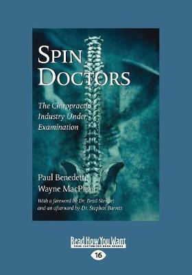 Spin Doctors: The Chiropractic Industry Under Examination (Paperback)