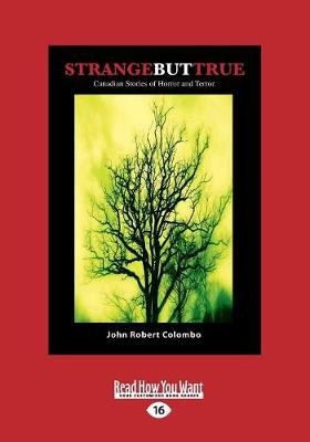 Strange but True: Canadian Stories of Horror and Terror (Paperback)