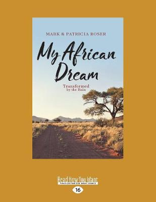 My African Dream: Transformed by the Rain (Paperback)