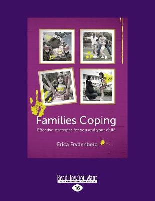 Families Coping: Effective Strategies for You and Your Child (Paperback)