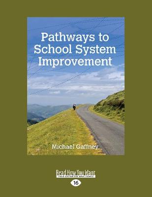 Pathways to School System Improvement (Paperback)