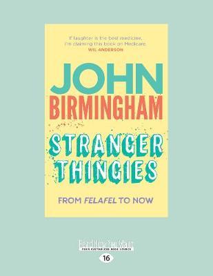 Stranger Thingies: From Felafel to now (Paperback)