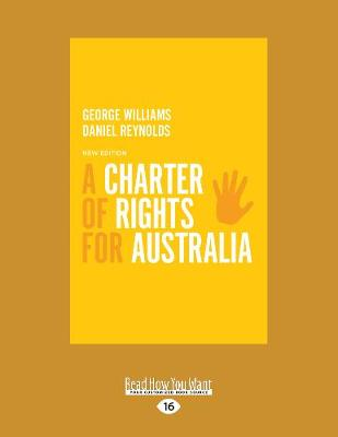 A Charter of Rights for Australia: 4th Edition (Paperback)