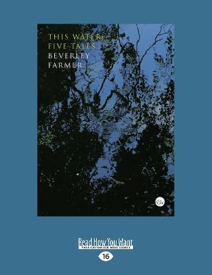 This Water: Five Tales (Paperback)