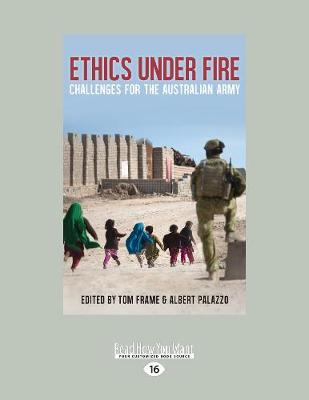 Ethics Under Fire: Challenges for the Australian Army (Paperback)