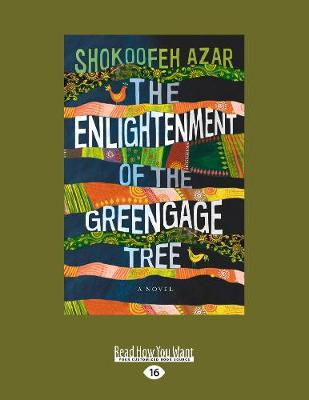 The Enlightenment of the Greengage Tree: A Novel (Paperback)