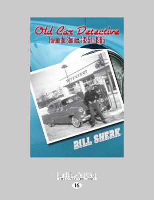 Old Car Detective: Favourite Stories, 1925 to 1965 (Paperback)
