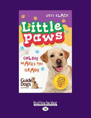 Goldie Makes the Grade: Little Paws 4 (Paperback)