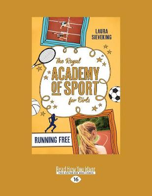 Running Free: The Royal Academy of Sport for Girls 4 (Paperback)