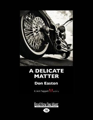 A Delicate Matter: A Jack Taggart Mystery (Paperback)