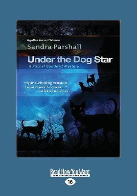 Under the Dog Star: A Rachel Goddard Mystery (Paperback)