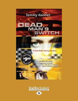 Dead Man's Switch: A Kate Reilly Racing Mystery (Paperback)