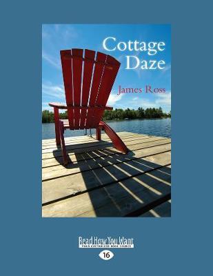 Cottage Daze (Paperback)