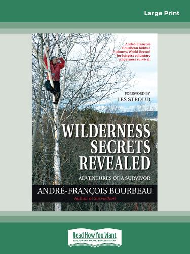 Wilderness Secrets Revealed: Adventures of a Survivor (Paperback)