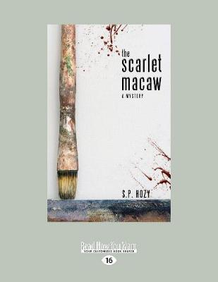 The Scarlet Macaw: A Mystery (Paperback)