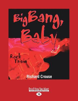 Big Bang, Baby: Rock Trivia (Paperback)