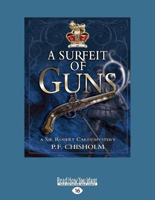 A Surfeit of Guns: A Sir Robert Carey Mystery #3 (Paperback)