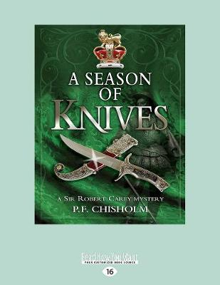 A Season of Knives: A Sir Robert Carey Mystery #2 (Paperback)