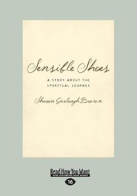 Sensible Shoes: A Story about the Spiritual Journey (Paperback)