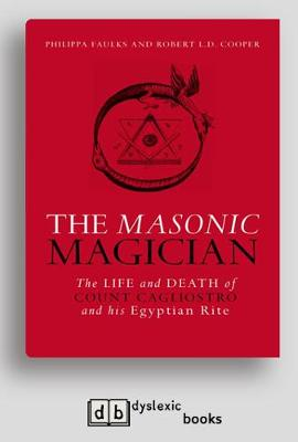 The Masonic Magician: The Life and Death of Count Cagliostro and his Egyptian Rite (Paperback)