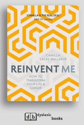 Reinvent Me: How to Transform Your Life and Career (Paperback)