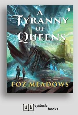 A Tyranny of Queens: Book II in the Manifold Worlds Series (Paperback)