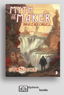 The Strange: Myth of the Maker: A Novel of the Strange (Paperback)