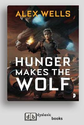 Hunger Makes the Wolf (Paperback)