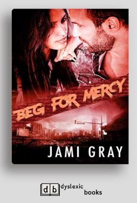 Beg For Mercy (Paperback)