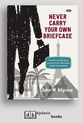 Never Carry Your Own Briefcase (Paperback)