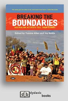 Breaking the Boundaries: Australian activists tell their stories (Paperback)