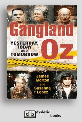 Gangland Oz: Yesterday, Today and Tomorrow (Paperback)