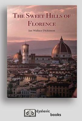 The Sweet Hills of Florence (Paperback)