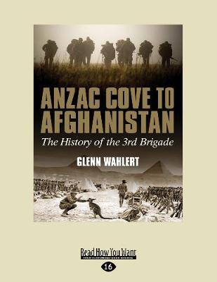 Anzac Cove to Afghanistan: The History of the 3rd Brigade (Paperback)