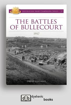 The Battles of Bullecourt: 1917 (Paperback)