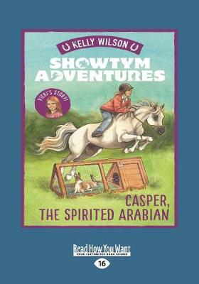 Showtym Adventures 3: Casper, the Spirited Arabian (Paperback)