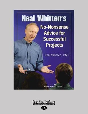 Neal Whitten's No-Nonsense Advice for Successful Projects (Paperback)
