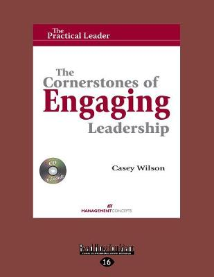 The Cornerstones of Engaging Leadership (with CD) (Paperback)