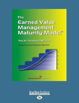 The Earned Value Management Maturity Model (Paperback)