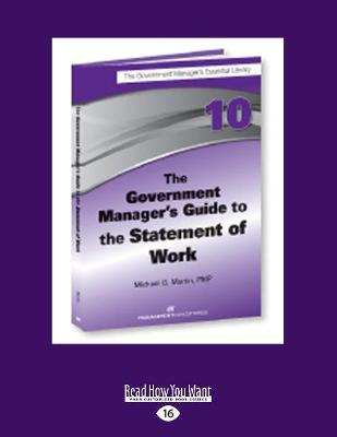 The Government Manager's Guide to The Statement of Work (Paperback)