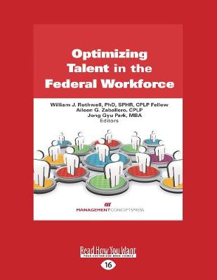 Optimizing Talent in the Federal Workforce (Paperback)