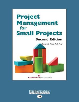 Project Management for Small Projects (Paperback)