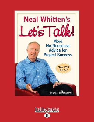Neal Whitten's Let's Talk! More No-Nonsense Advice for Project Success (Paperback)
