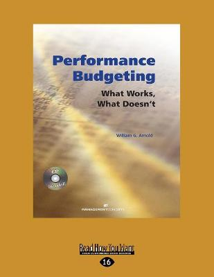 Performance Budgeting (with CD): What Works, What Doesn't (Paperback)